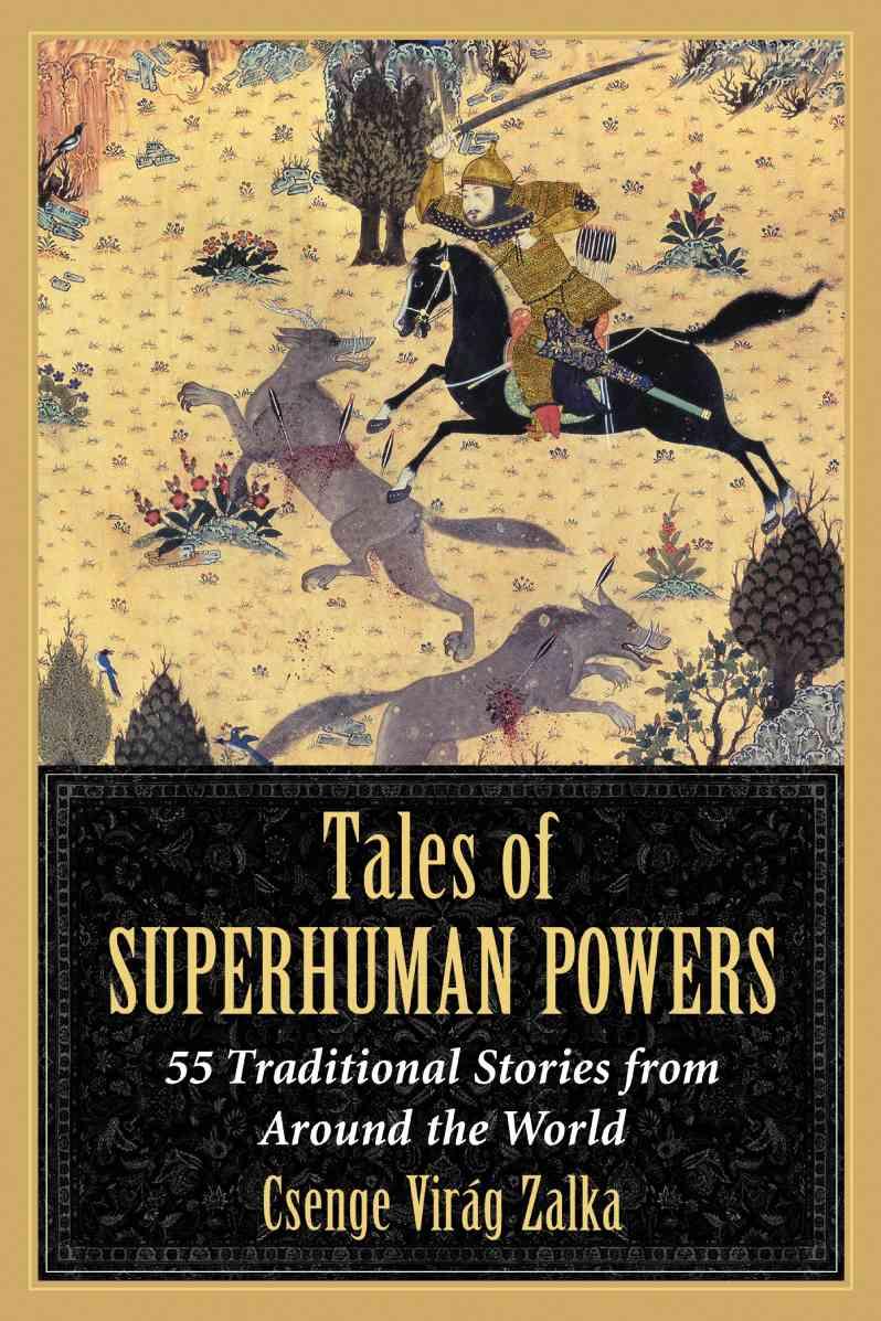 Tales of Superhuman Powers By Zalka, Csenge Virag